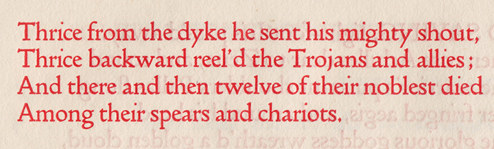 Doves Type: 'Achilles Over the Trench: Iliad xviii'